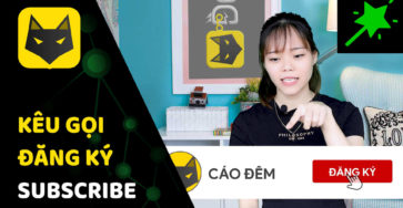 Cách kêu gọi SUB đăng ký cho video caodem.com
