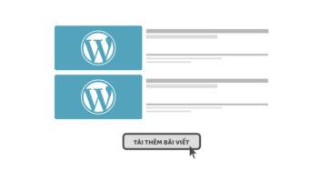 Tạo nút tải thêm bài viết cho Wordpress caodem.com