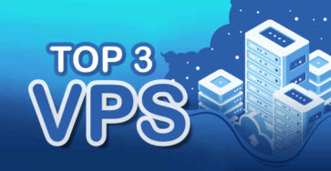 Top 3 nhà cung cấp VPS tốt nhất năm 2020 caodem.com